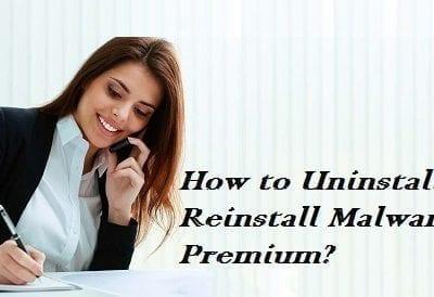 How to Uninstall & Reinstall Malwarebytes Premium?