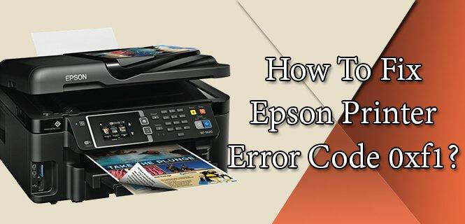 Epson Error code 0xf1