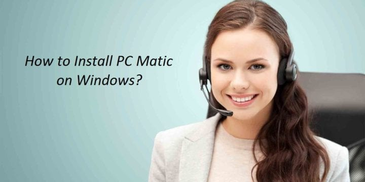 How to Install PC Matic Antivirus on Windows 7,8,10?