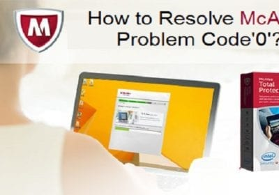 Mcafee Error 0 – Step By Step Guide to Fix McAfee Error