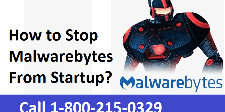 How to Remove Malwarebytes from Startup?