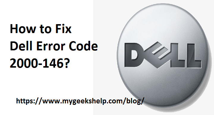 how to fix dell error code 2000-146