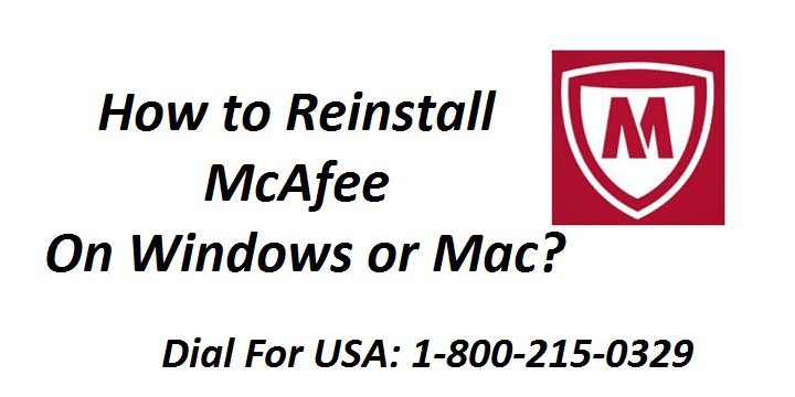 How to Reinstall McAfee Livesafe on Windows or Mac?