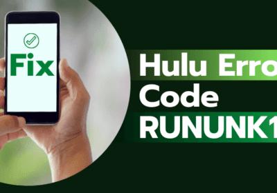 How to Fix Hulu Error Code RUNUNK13?